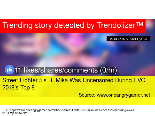 Street Fighter 5 8217 S R Mika Was Uncensored During Evo 2018