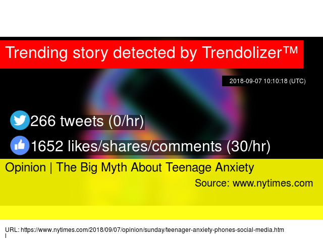 The Big Myth About Teenage Anxiety >> Opinion The Big Myth About Teenage Anxiety